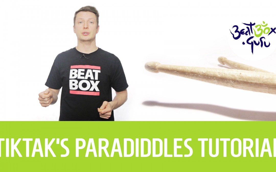 TikTak's Paradiddle tutorial