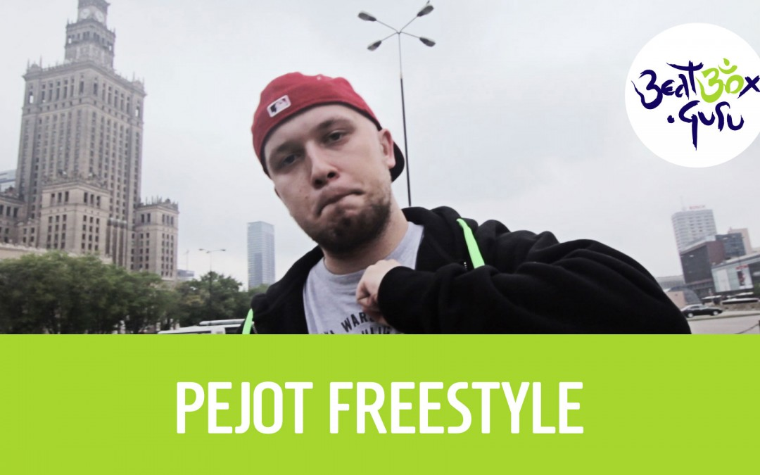 Pejot freestyle beatbox